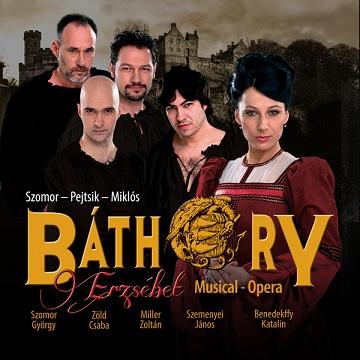 Báthory Erzsébet musical-opera