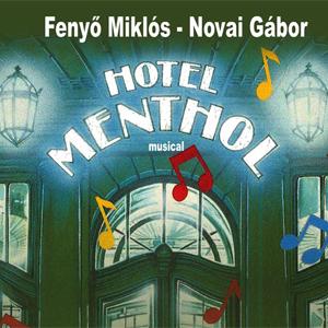 Hotel Mentol musical