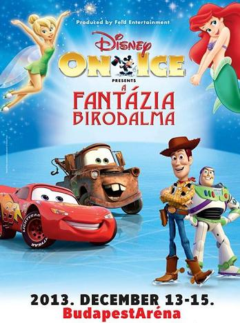 Disney On Ice 2013 - A Fantázia birodalma