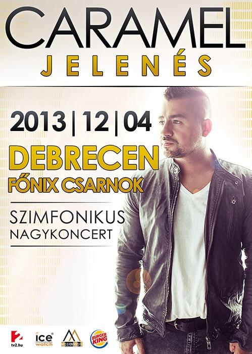 Caramel Jelenés koncert - Debrecen - Jegyek