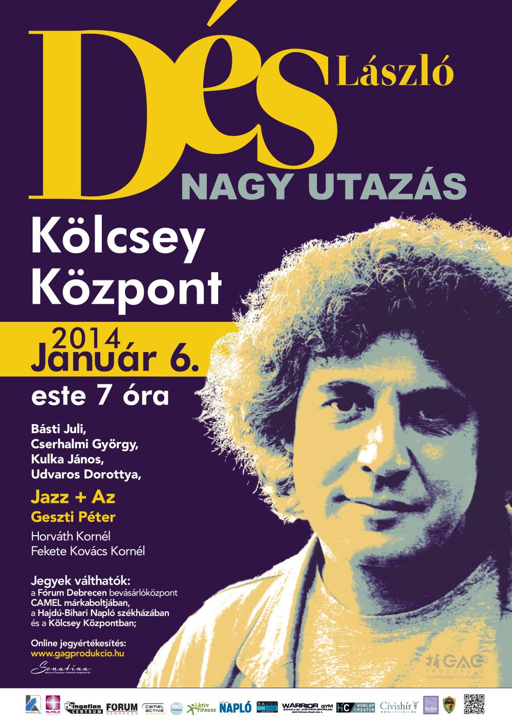 Dés László Nagy Utazás 2014 - Debrecen