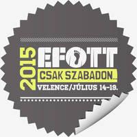 EFOTT 2017 Jegy/bérlet és fellépők