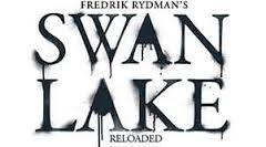Hattyúk tava újratöltve - Swan Lake Reloaded