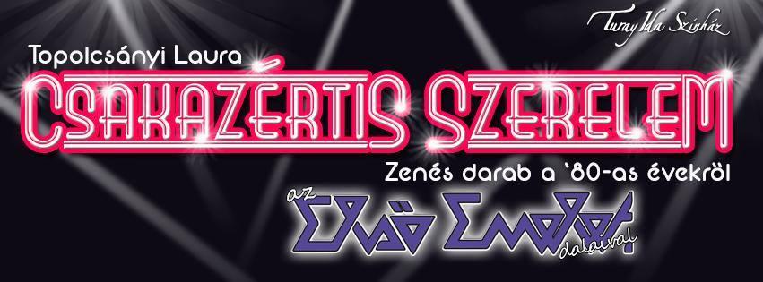 Első emelet musical - CSAKAZÉRTIS SZERELEM
