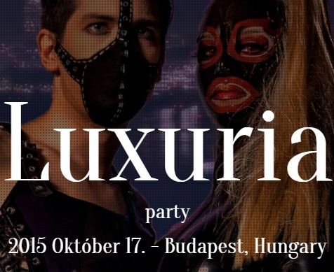 LUXURIA BSDM Party - Budapest