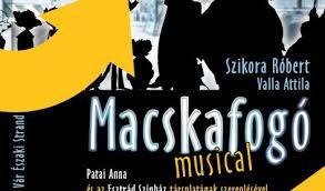 Macskafogó musical - Főnix Csarnok