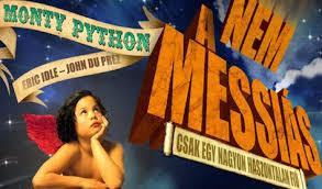 Nem a Messiás musical - Erkel Színház