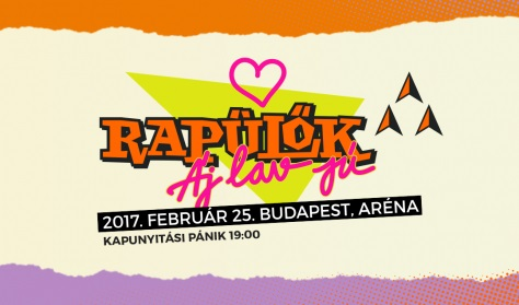 Rapülők arénakoncert 2017