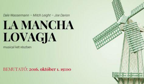 La Mancha lovagja musical - József Attila Színház