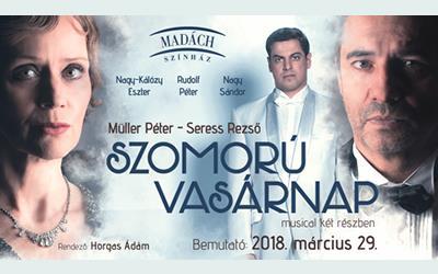 Szomorú vasárnap musical - Madách Színház
