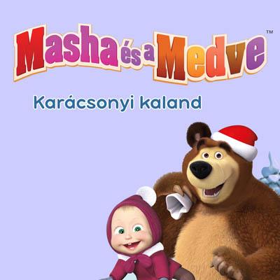 Masha és a Medve - Székesfehérvár