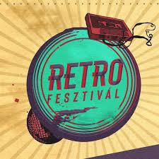 Retró Fesztivál 2019  Sopron, Nyíregyháza, Debrecen, Szeged, Monor