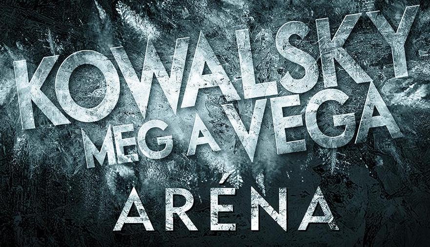 Kowalsky meg a Vega Aréna koncert 2020