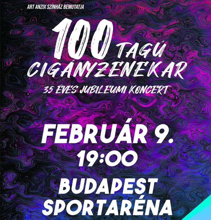 100 tagú cigányzenekar 35 éves jubileumi koncertje 2020 - Budapest Aréna