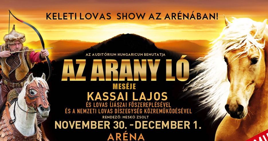 Az Arany ló lovas show az Arénában