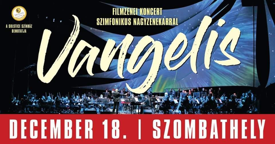 Vangelis filmzenei koncert Szombathely