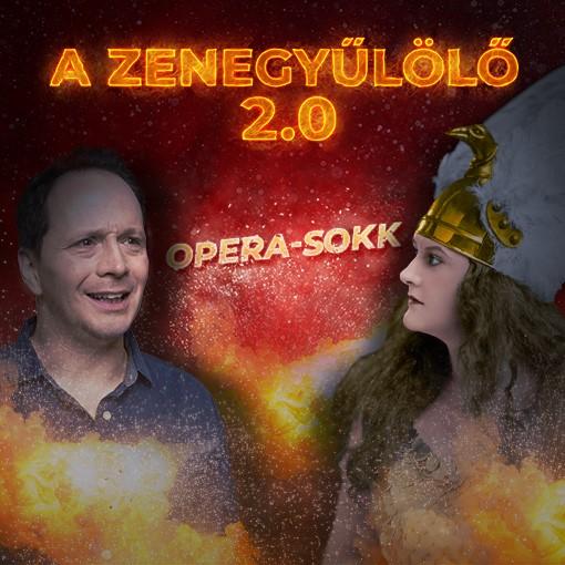 A zenegyűlölő 2.0 - OPERA-SOKK - Óbudai Danubia Zenekar koncertje az Arénában