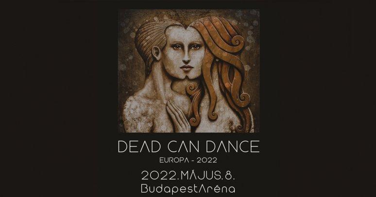Dead Can Dance koncert 2022 - Budapest Aréna