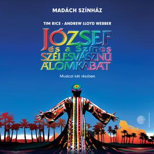 József és a színes szélesvásznú álomkabát musical jegyek
