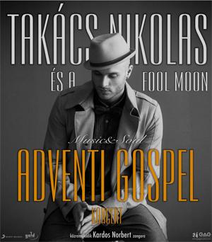Takács Nikolas Adventi Gospel koncertek