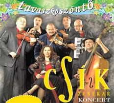 Tavaszköszöntő Csík Zenekar koncert